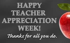 Teacher Appreciation Week is May 3-7, 2021